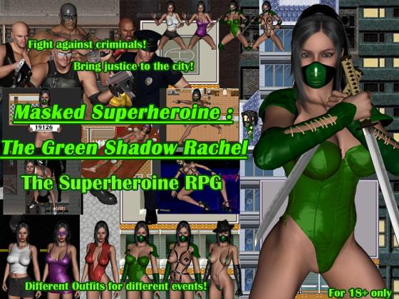 Masked Superheroine: The Green Shadow Rachel poster