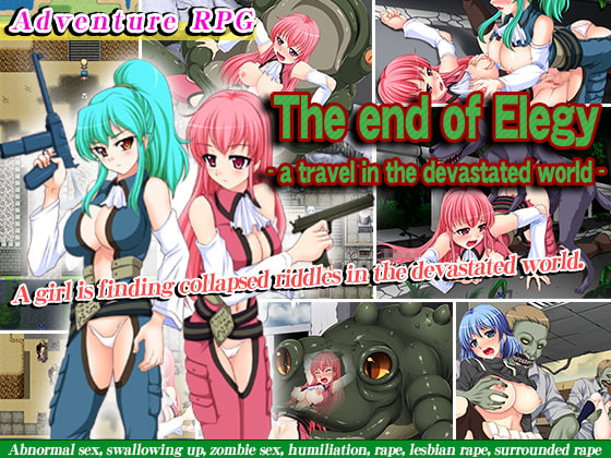 The end of Elegy - a travel in the devastated world- poster