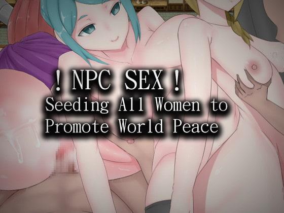 !NPC SEX! Seeding All Women to Promote World Peace English Ver. poster